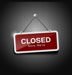 Closed signs hanging with chain vector image vector image