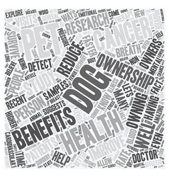 Dogs And Pets Provide Health Benefits text vector image