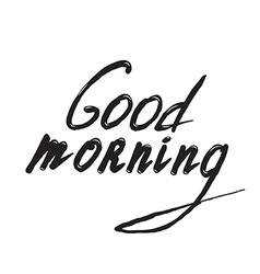 Good Morning lettering vector image vector image