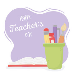 Happy teachers day school book brush pencil vector