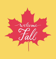 welcome fall hand lettering vector image