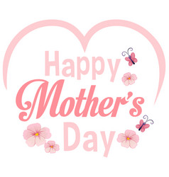 Happy mothers day template vector