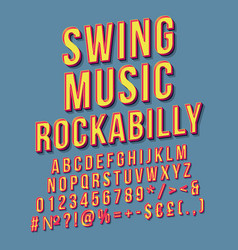 Swing music rockabilly vintage 3d lettering retro vector