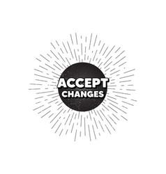 Accept changes motivation message motivational vector