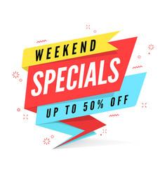 weekend specials sale banner template vector image