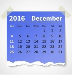Calendar december 2016 colorful torn paper vector image vector image