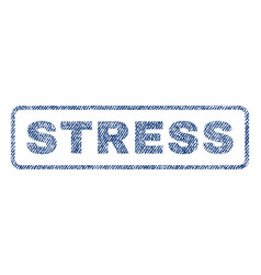 stress textile stamp vector image vector image