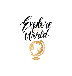 Explore world hand lettering poster vector