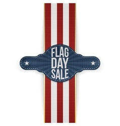 Flag Day Sale greeting Tag with Ribbon and Shadow vector image