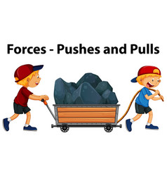 Showing pushes and pulls force example with kids vector