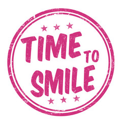 Time to smile grunge rubber stamp vector