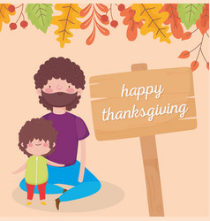 happy thanksgiving day board lettering dad and son vector image
