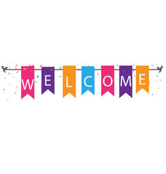Welcome sign with colorful bunting flags vector