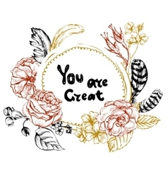 You are Great Hand Drawn lettering vector