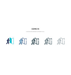 Come in icon in different style two colored vector