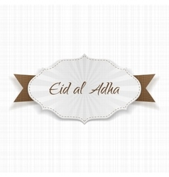 Eid al-Adha greeting paper Label vector