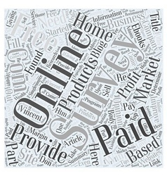 Online Survey Paid or Free Word Cloud Concept vector image