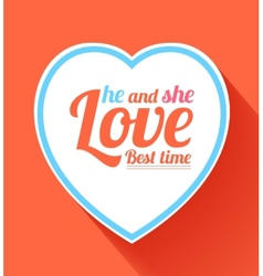 Valentine heart he and she best time vector