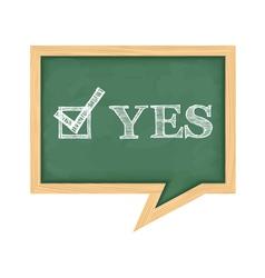 Blackboard with word Yes vector image