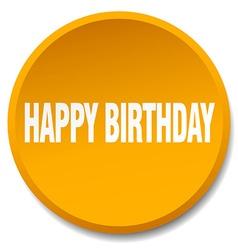 Happy birthday orange round flat isolated push vector