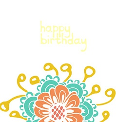 perfect hand drawn birthday card with cute flower vector image