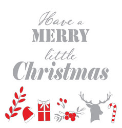 Silver and red christmas quote on white vector