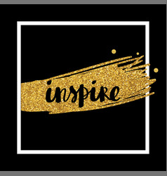 inspire lettering card vector image vector image