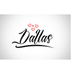 Dallas city design typography with red heart icon vector