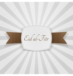 Eid al-Fitr realistic greeting Badge vector