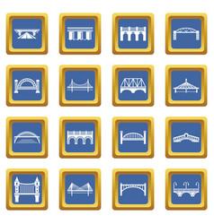 Bridge icons set blue square vector