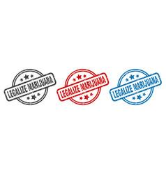 Legalize marijuana stamp legalize marijuana round vector