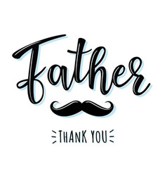 thank you father lettering poster vector image