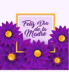 feliz dia de la madre happy mother s day in vector image vector image