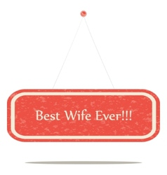 Best wife vector image