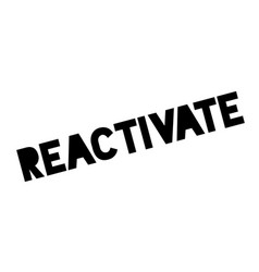 Reactivate rubber stamp vector