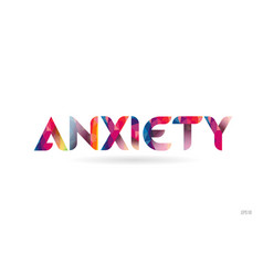 Anxiety colored rainbow word text suitable for vector