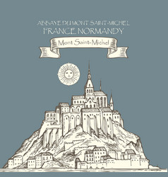 drawing mont saint michel france vector image
