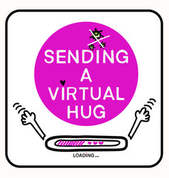 Sending virtual hug corona virus crisis banner vector