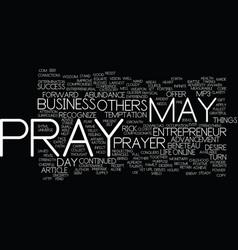 The entrepreneur s prayer text background word vector
