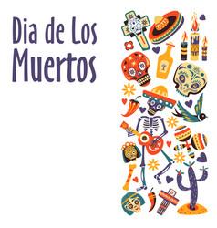 dia de los muertos mexican day dead holiday vector image
