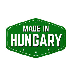 made in hungary label or sticker vector image