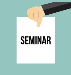 man showing paper seminar text vector image