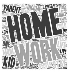 Are Stay At Home Moms Better text background vector image vector image