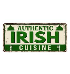 authentic irish cuisine vintage rusty metal sign vector image