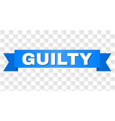 Blue ribbon with guilty text vector