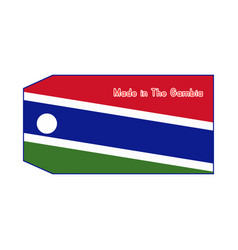 Gambia flag on price tag with word made in vector