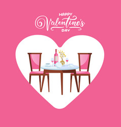happy valentines day restaurant table with heart vector image