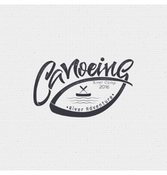 Canoeing badges logos sign handmade differences vector image