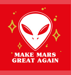 make mars great again vector image