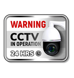 cctv in operation warning nameplate poster vector image